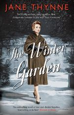The Winter Garden - Jane Thynne