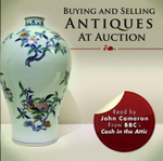 Buying and Selling Antiques at Auction - John L. Cameron