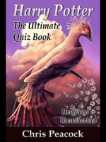 Harry Potter - The Ultimate Quiz Book : 400 Questions on the Wizarding World - Jack Goldstein