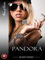 Pandora : The dominatrix and her psychic and electronic companions - Slave Nano