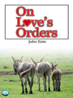 On Love's Orders - John Date