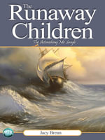 The Runaway Children Volume 2 : The Astonishing MR Smyle - Jacy Brean