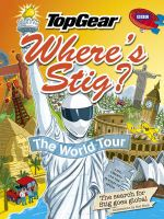 Where's Stig? :  The World Tour - Rod Hunt