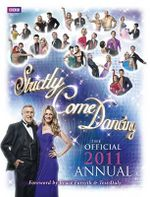 Strictly Come Dancing : The Official 2011 Annual - No author
