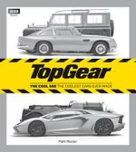 Top Gear : The Cool 500: The Coolest Cars Ever Made - Matt Master