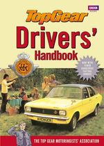Top Gear Drivers' Handbook - Top Gear Motoring Assoc.