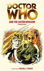 Doctor Who And The Auton Invasion : Dr. Who Series : Book 116 - Terrance Dicks
