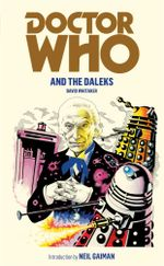 Doctor Who And The Daleks : Dr. Who Series : Book 118 - David Whitaker