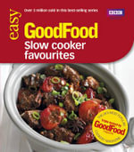 Good Food: Slow Cooker Favourites : Triple-tested Recipes - Sarah Cook
