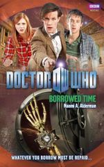 Doctor Who : Borrowed Time : Dr. Who Series : Book 125 - BBC