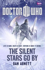 Doctor Who : The Silent Stars Go By  : Dr. Who Series - BBC
