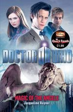 Doctor Who : Magic of the Angels : Dr. Who Quick Reads Series - Jacqueline Rayner