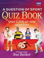 A Question of Sport Quiz Book - Sue Barker