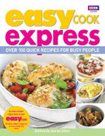 Easy Cook : Express : Over 100 Quick Recipes for Busy People