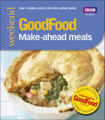Good Food : Make-Ahead Meals