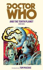 Doctor Who and the Tenth Planet : Doctor Who Series : Book 15 - Gerry Davis