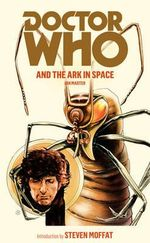Doctor Who and the Ark in Space : Dr. Who Series : Book 22 - Ian Marter