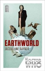 Doctor Who : Earthworld : 50th Anniversary Edition - Jacqueline Rayner