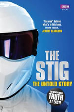 Stig : The Untold Story - Simon du Beaumarche