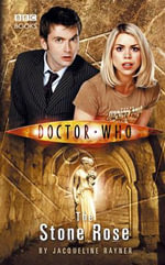The Stone Rose : Doctor Who Series : Book 25 - Jacqueline Rayner