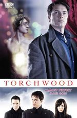 Torchwood : Almost Perfect - James Goss