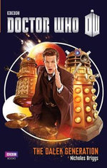 Doctor Who : The Dalek Generation - Nicholas Briggs
