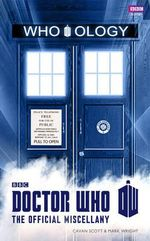 Doctor Who : Who-ology : The Official Miscellany - Cavan Scott