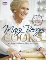 Mary Berry Cooks - Mary Berry
