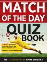 Match of the Day Quiz Book - Author Name Tbc