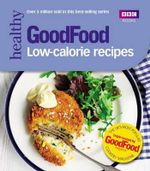 Good Food : Low-calorie Recipes - Sarah Cook