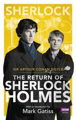 Sherlock : The Return of Sherlock Holmes - Sir Arthur Conan Doyle