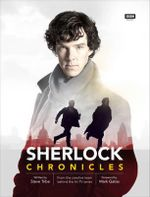 Sherlock : Chronicles - Steve Tribe