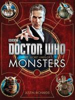 Doctor Who : The Secret Lives of Monsters - Justin Richards