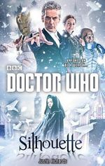 Doctor Who : Silhouette (12th Doctor Novel) - Justin Richards