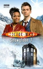 Doctor Who : Snowglobe 7 - Mike Tucker
