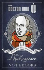 Doctor Who : The Shakespeare Notebooks