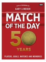 Match of the Day : 50 Years of Football - TBC