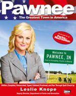 Pawnee - Leslie Knope