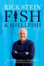 Fish & Shellfish - Rick Stein