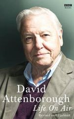 Life on Air - Sir David Attenborough