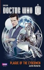 Doctor Who : Plague of the Cybermen - Justin Richards
