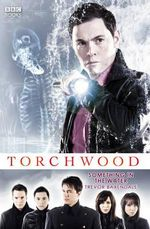 Torchwood : Something in the Water - Trevor Baxendale