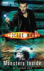 The Doctor Who : Monsters Inside : Doctor Who : Book 127  - Steve Cole