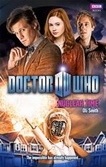 Doctor Who : Nuclear Time : Doctor Who : Book 70 - Oli Smith