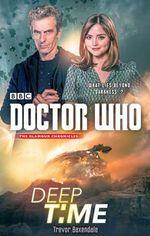 Doctor Who : Deep Time - Trevor Baxendale
