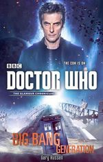 Doctor Who : Big Bang Generation - Gary Russell