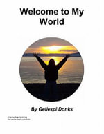 Welcome to My World - Gellespi Donks