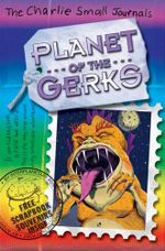 Charlie Small : Planet Of The Gerks :  Planet of the Gerks - Charlie Small