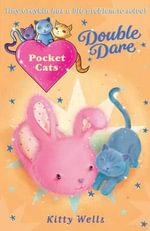 Pocket Cats : Double Dare - Kitty Wells