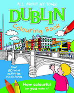 Dublin Colouring Book : All About My Town